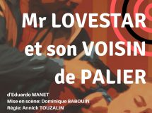 Mr. Lovestar et son voisin de palier : Un duo explosif !