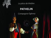 La farce de Maître Pathelin :  une comédie éternelle …